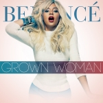 Beyonce – Grown Woman