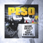 Machine Gun Kelly feat. Pusha T and Meek Mill – Peso