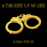 Robin Thicke – 4 the Rest of My Life