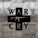 Alley Boy – War Cry