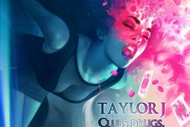 Taylor J – Clubs, Drugs, And Hotels
