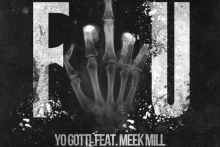 Yo Gotti feat. Meek Mill – F*ck You